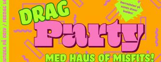 DebutUKA: Drag-party med Haus of Misfits